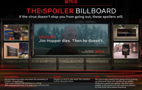 'The Spoiler Billboards' were created to encourage people to stay home during the COVID-19 outbreak.