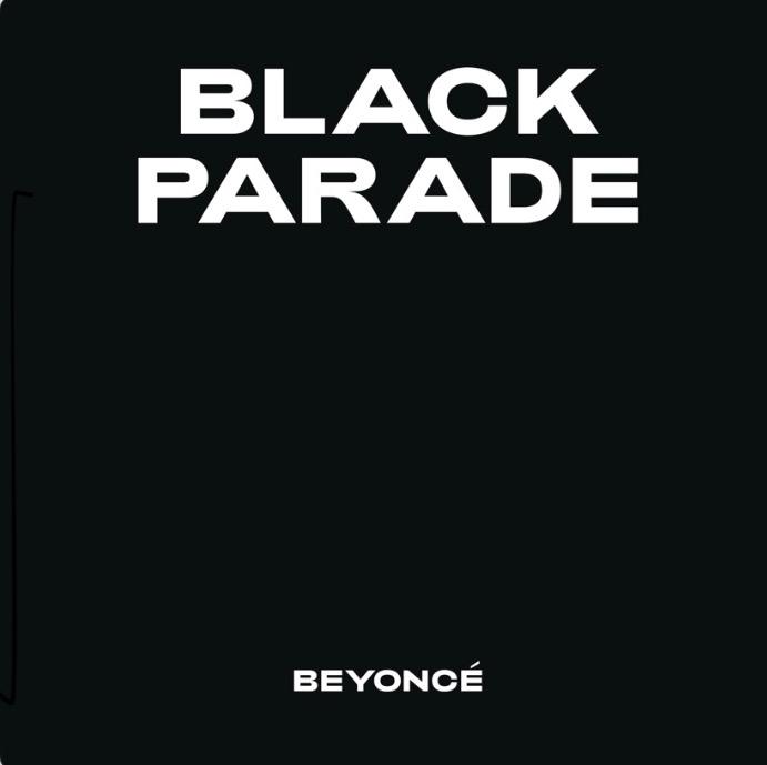 "Beyoncé released ""Black Parade"" in honor of Juneteenth."
